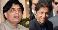 کہانی کھلنے لگی ۔۔ عمران خان سے ملاقات ۔۔ چوہدری نثار نے تہلکہ خیز انکشاف کر ڈالا