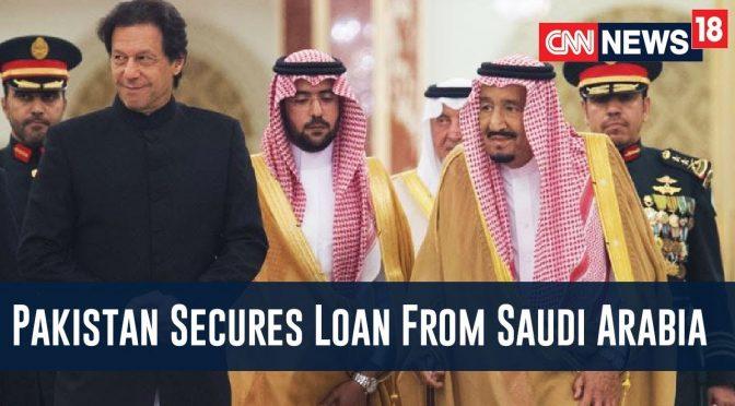 Saudi Arabia Clears 3 Billion Dollar Loan To Pakistan